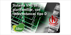 Sistema VMC DF plurifamiliar, con  redes estancas tipo D