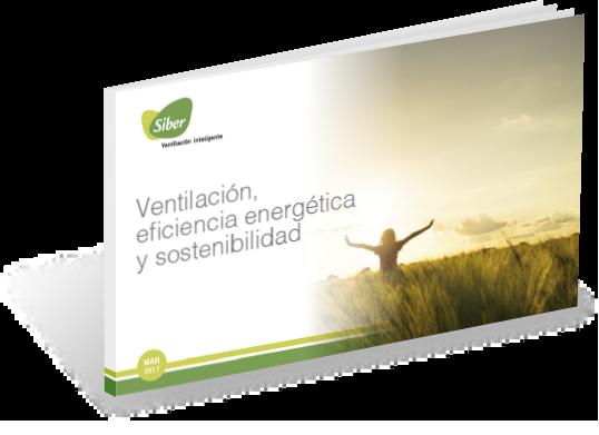 ventilacion, eficiencia y sostenibilidad